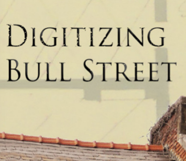 Digitizing Bull Street
